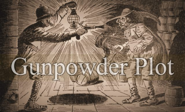 Gunpowder Treason Plot