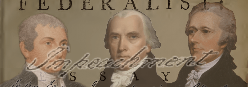 Federalist-Papers-Impeachment